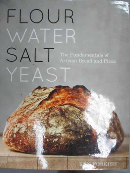 【書寶二手書T1/餐飲_XEF】Flour Water Salt Yeast: The Fundamentals…