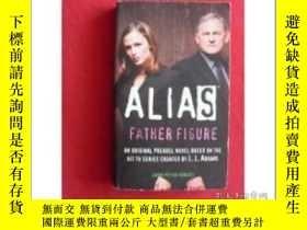 二手書博民逛書店外文版:ALIAS罕見FATHER FIGURE(C2)Y102
