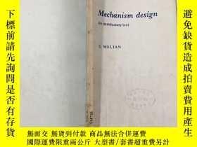 二手書博民逛書店Mechanism罕見design An introductor
