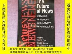 二手書博民逛書店The罕見Future of News (內有劃線)Y23460