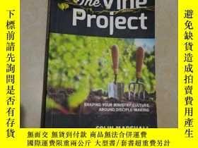 二手書博民逛書店The罕見Vine ProjectY27281 Colin Ma