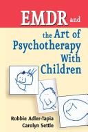 二手書博民逛書店《EMDR and The Art of Psychotherapy With Children》 R2Y ISBN:0826111173