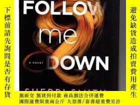 二手書博民逛書店Follow罕見Me Down-跟我下來Y436638 Sherri Smith Forge Books, 2