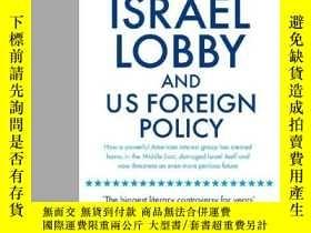 二手書博民逛書店The罕見Israel Lobby And U.s. Foreign Policy. John J. Mearsh