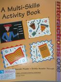 【書寶二手書T1/語言學習_ZIP】Interactions one. A multi-skills activity book