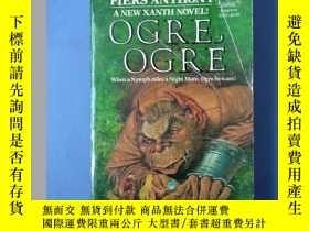 二手書博民逛書店Ogre,罕見ogre 【英文原版】Y6699 Piers An
