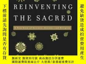 二手書博民逛書店Reinventing罕見The Sacred-重塑神聖Y436638 Stuart A. Kauffman