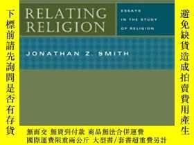 二手書博民逛書店Relating罕見ReligionY256260 Jonathan Z. Smith University