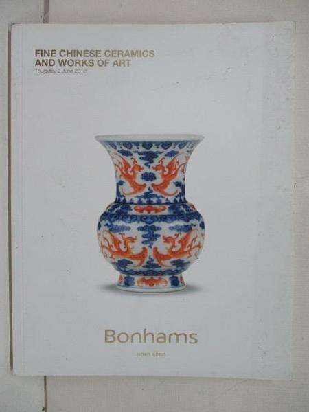 【書寶二手書T3/收藏_EF7】Bonhams_Fine Chinese Ceramics and…Art_2016/6/2