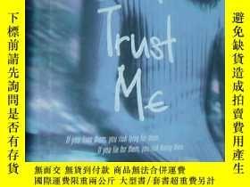二手書博民逛書店Just罕見Trust Me 英文原版 布面精裝+書衣 小16開Y146810 Judy Markey