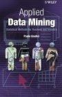 二手書博民逛書店《Applied Data Mining: Statistical Methods for Business and Industry》 R2Y ISBN:0470846798