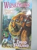 【書寶二手書T8/原文小說_ALU】Wizardborn_Farland, David