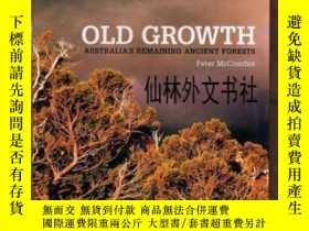 二手書博民逛書店【罕見】 Old Growth: Australia s Remaining Ancient ForestsY