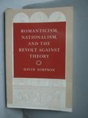 【書寶二手書T2/歷史_YFU】Romanticism, Nationalism, and the Revolt…_Si