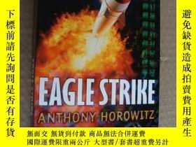 二手書博民逛書店EAGLE罕見STRIKE 英文原版大32開Y136970 An