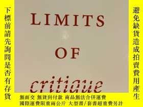 二手書博民逛書店The罕見Limits of Critique 批判的侷限Y19