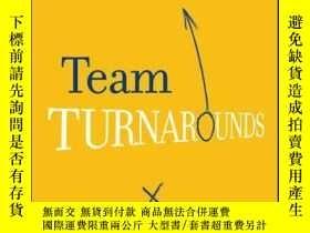 二手書博民逛書店Team罕見Turnarounds: A Playbook for Transforming Underperfo
