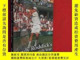 二手書博民逛書店Coming罕見of Age: Andy Roddick s 【