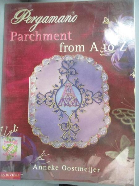 【書寶二手書T4/美工_NFT】Pergamano Parchment A to Z