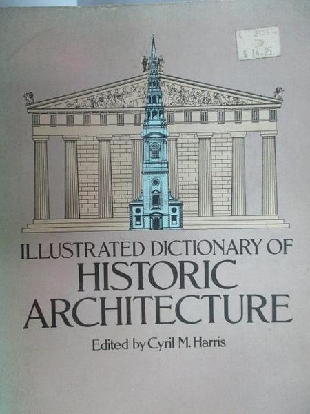【書寶二手書T6/建築_YDJ】Illustrated Dictionary of Historic Architect