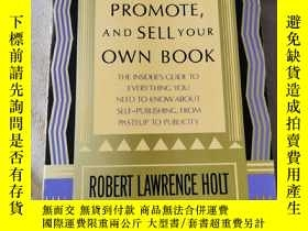 二手書博民逛書店HOW罕見TO PUBLISH PROMOTEANDSELL YOUR OWN BOOKY7987 出版
