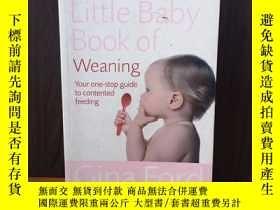 二手書博民逛書店The罕見Contented Little Baby Book Of WeaningY12800 Gina F