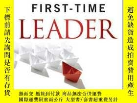 二手書博民逛書店First-Time罕見Leader: Foundational Tools for Inspiring and