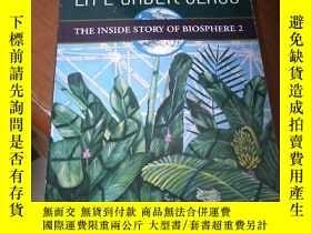 二手書博民逛書店LIFE罕見UNDER GLASS The Inside Story of Biosphere 2Y5803