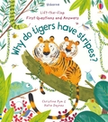 【動物特徵.幼兒科普書】WHY DO TIGERS HAVE STRIPES /VERY FIRST QUESTIONS AND ANSWERS /硬頁翻翻書