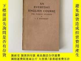 二手書博民逛書店An罕見Everyday English Course For Foreign Students 日用英語教程