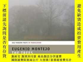 二手書博民逛書店The罕見TreesY364682 Eugenio Montejo Salt Publishing 出版20