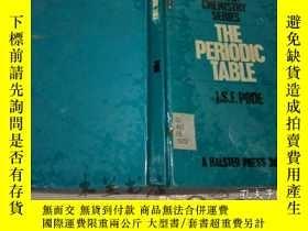 二手書博民逛書店原版英法德意等外文罕見the periodic table ex
