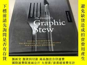 二手書博民逛書店The罕見Designer s Graphic Stew 英文原