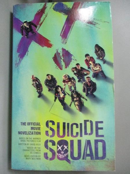 【書寶二手書T8/原文小說_A4T】Suicide Squad: The Official Movie Novelization_Ayer, David/ Wolfman, Marv (CON)