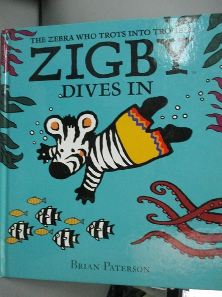 【書寶二手書T4/少年童書_XCT】Zigby Dives In_Brian Paterson