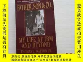 二手書博民逛書店Father,罕見Son & Co.MY LIFE AT IBM