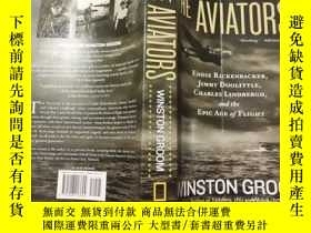二手書博民逛書店THE罕見AVIATORS WLNSTON GROOM(飛行員溫