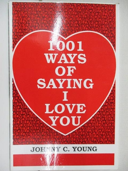 【書寶二手書T1/兩性關係_AYU】1001 Ways of Saying I Love You