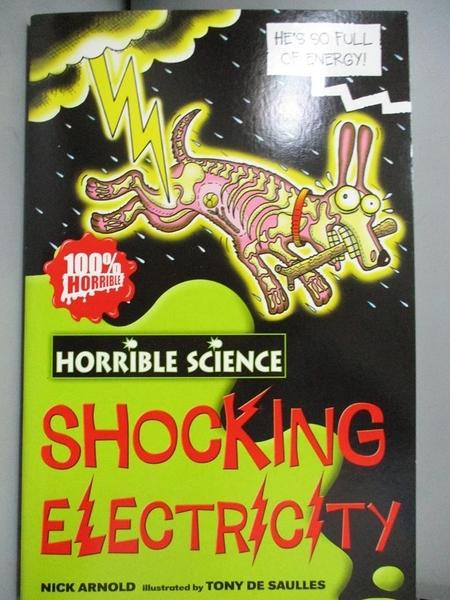 【書寶二手書T3/原文小說_NPB】Horrible Science Shocking Electricity_尼克阿諾