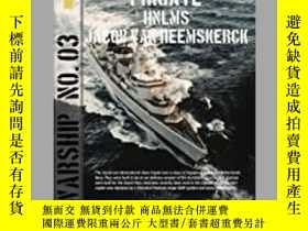 二手書博民逛書店Frigate罕見HNLMS Jacob van Heemskerck (damaged)-HNLMS Jacob