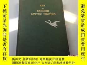 二手書博民逛書店KEY罕見TO ENGLISH LETTER WRITING 英文書翰鑰 英文尺牘大全 1921 年 版本 稀 見