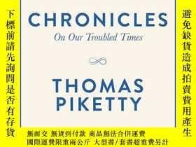 二手書博民逛書店【英文原版】皮凱蒂Chronicles:on罕見our troubled timesY243908 Thoma