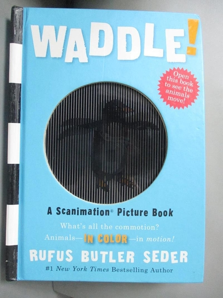 【書寶二手書T6/少年童書_NAF】Waddle!: A Scanimation Picture Book_Rufus Butler