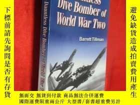 二手書博民逛書店The罕見Dauntless Dive Bomber of Wo