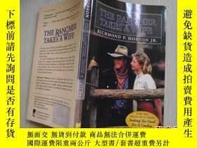 二手書博民逛書店THE罕見RANCHER TAKES A WIFEY18429