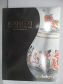 【書寶二手書T9/收藏_PON】Sotheby s_Kangxi:The Jie Rui Tang…2018/3/20