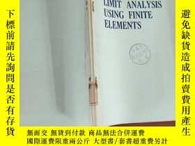 二手書博民逛書店LIMIT罕見ANALYSIS USING FINITE ELEMENTS 用有限 進行極限分析(英文版)Y2