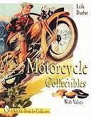 二手書博民逛書店 《Motorcycle Collectibles》 R2Y ISBN:0887409474│Schiffer Pub Limited
