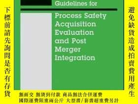 二手書博民逛書店Guidelines罕見for Process Safety Acquisition Evaluation and