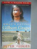 【書寶二手書T1/原文小說_GIC】What s Eating Gilbert Grape_Peter Hedges